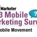 Chief Marketer Mobile Marketing Survey