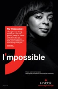 Hiscox customers are featured in the campaign.